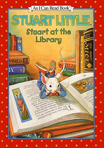 Stuart at the Library (I Can Read!)の詳細を見る