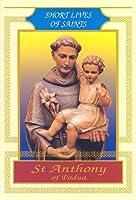 St Anthony of Padua (Short Lives of Saints)