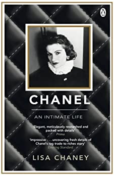Chanel: An Intimate Life by [Chaney, Lisa]