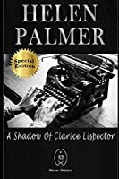 Helen Palmer. A Shadow of Clarice Lispector — Special Edition