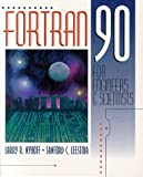 FORTRAN 90 for Engineers and Scientists (Schaum's Outlines)