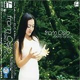 フロム・オスロ / Akiko Grace, ヨン・クリステンセン, ラリー・グレナディア (演奏) (CD - 2004)