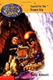 Search for the Dragon Ship (Secrets of Droon)