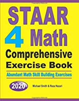 STAAR 4 Math Comprehensive Exercise Book: Abundant Math Skill Building Exercises