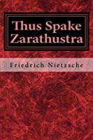 Thus Spake Zarathustra: A Book for All and None [並行輸入品]