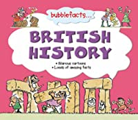 British History (Bubblefacts S.)