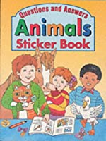 Questions and Answers: Animals Sticker Book (Questions & Answers)
