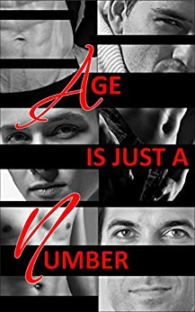 Age Is Just A Number: A Wayward Ink Publishing Anthology by [Gober, Eric, Dorine, Layla, Velden, Lily, Brissay, Aimee, Pedroso, Carol, Lea, Kassandra, LeFey, Eddy, Idonea, Asta, Lowry, Dale Cameron, Lyons, Louise]