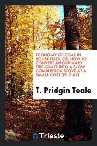 Economy of Coal in House Fires...
