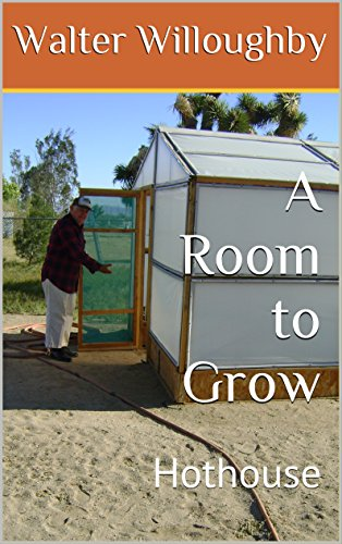 A Room to Grow: Hothouse (English Edition)