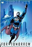 Superman: For Tomorrow VOL 02
