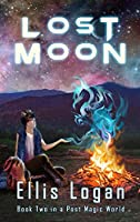 Lost Moon - Book Two in a Post Magic World