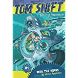 """""""Into the Abyss: Tom Swift, Young Inventor #1 """": 01"""