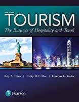 Tourism: The Business of Hospitality and Travel (6th Edition) (What's New in Culinary & Hospitality)