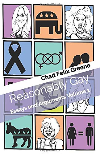 Download Reasonably Gay: Essays and Arguments Volume 1 1977031706