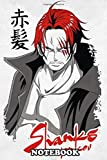 "Notebook: Akagami No Shanks Or Shanks Redhead Is One Of The Stron , Journal for Writing, College Ruled Size 6"" x 9"", 110 Pages"