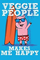 Veggie People Makes Me Happy: Journal for vegetarian people 100 pages – 6x9 inches.