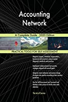 Accounting Network A Complete Guide - 2020 Edition