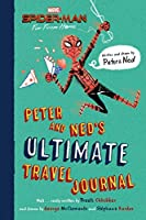 Spider-Man: Far From Home: Peter and Ned's Ultimate Travel Journal (Spider-man Far from Home)