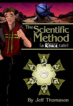 The Scientific Method (a Wandering Koala tale) by [Jeff Thomason]