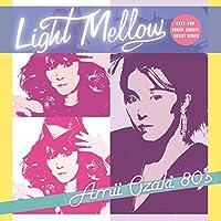 Light Mellow 尾崎亜美 80's
