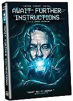 Await Further Instructions [DVD]