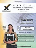 PRAXIS Education of Exceptional Students 0353 (Xam Praxis)