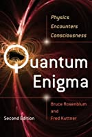 Quantum Enigma: Physics Encounters Consciousness [並行輸入品]