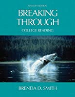 Breaking Through: College Reading (with Study Card for Vocabulary) (7th Edition)