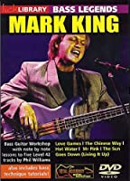 Lick Library: Bass Legends - Mark King. For ベースギター