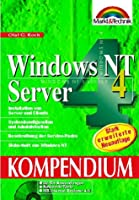 Windows NT 4 . Server. Kompendium