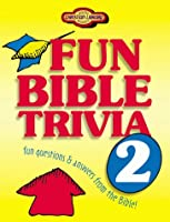 Fun Bible Trivia 2 (Young Reader's Christian Library)