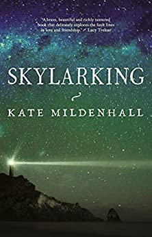 Skylarking by [Mildenhall, Kate]