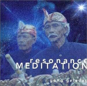 Resonance Meditation~共鳴瞑想 バリ島ガムランの奇跡1