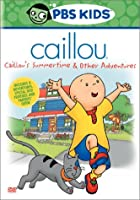 Caillou - Caillou's Summertime & Other Adventures (Volume 2)