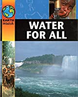 Earth Watch: Water For All