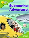 Oxford Reading Tree: Stages 6-7: More Storybooks (magic Key): Submarine Adventure: Pack B