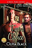 Tiger's Choice [Silver Bullet 3] (Siren Publishing Classic ManLove) (Silver Bullet series)