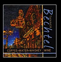 Coffee Water Whiskey and Wine【CD】 [並行輸入品]