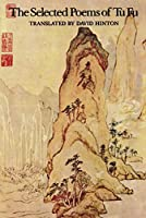 Selected Poems of Tu Fu