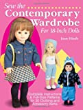Clothing Accessories Best Deals - Sew the Contemporary Wardrobe for 18-Inch Dolls: Complete Instructions and Full-Size Patterns for 35 Clothing and Accessory Items