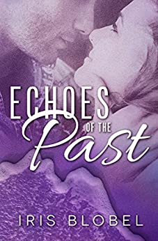 Echoes of the Past by [Blobel, Iris]