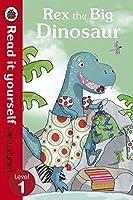Read It Yourself Rex the Big Dinosaur (mini Hc)