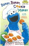 Baker, Baker, Cookie Maker (Step Into Reading : a Step 1 Book : Preschool-Grade 1)