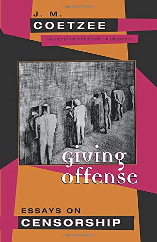 Giving Offense: Essays on Censorshipの詳細を見る