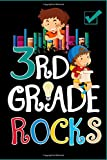 3rd Grade Rocks Notebook: Third Grade Lined Journal Notebook For Kids Girls &Boys - 120 Pages 6x9 Notebook To Write in For 3rd Grader Students