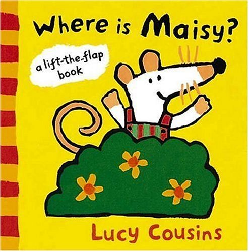 Where Is Maisy?: A Lift-the-Flap Bookの詳細を見る