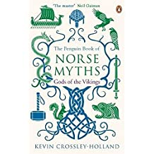 The Penguin Book of Norse Myths (Reissue): Gods of the Vikings