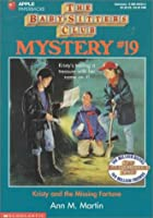 Kristy and the Missing Fortune (Baby-sitters Club Mystery)
