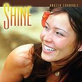 Shine [Import, From US] / Angela Crandall (CD - 2007)
